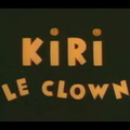 Générique Kiri le Clown - ORTF - Animation Jean Image - 1966