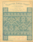 Cahier Collection Gompel Frères N°19 Guipure de Cluny - Mahé Marie-Louise - 1899